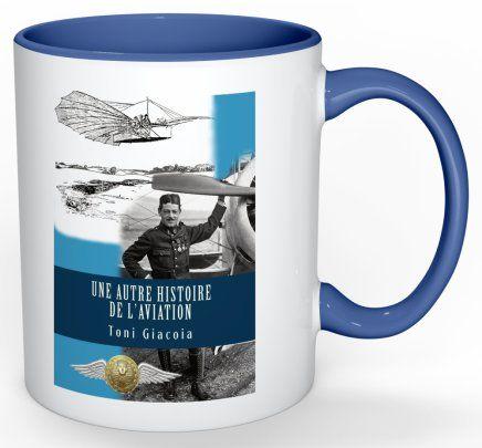 Mug ou tasse du livre une autre histoire de l'aviation recto