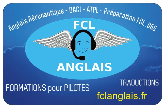 FLC ANGLAIS, formations pour pilotes, anglais aéronautique, anglais de l'aviation, préparation FCL055 RADIOTÉLÉPHONIE INTERNATIONALE, ATPL, Traductions, Translations, carte de visite