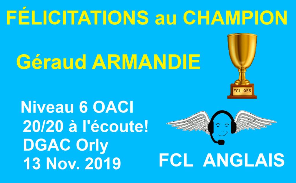 Félicitation au champion Géraud Niveau 6 OACI FCL 055 DGAC Orly écoute Anglais