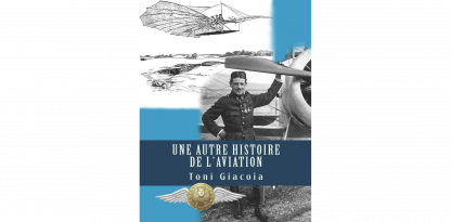 une autre histoire de l'aviation livre Toni Giacoia dédicace